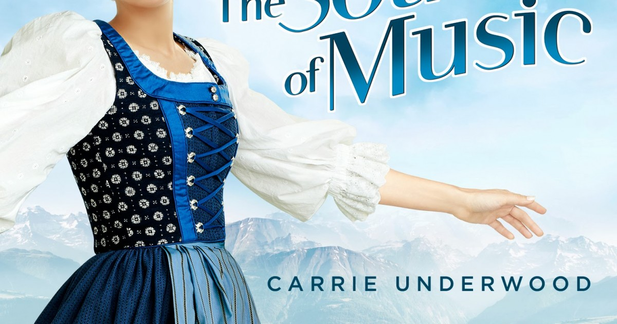The-Sound-of-Music-Soundtrack-Carrie-Underwood